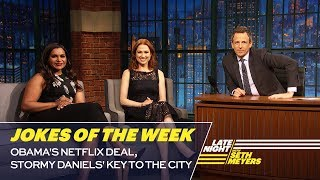 Seth's Favorite Jokes of the Week: Obama's Netflix Deal, Stormy Daniels' Key to the City - Video Youtube