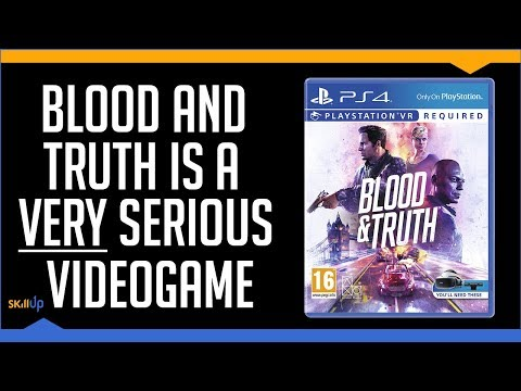 A VERY Serious Review of Blood and Truth (2019) - YouTube video thumbnail