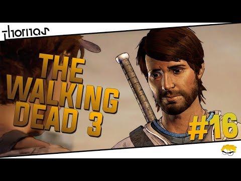 The Walking Dead 3 - |#16| - Bratře, už nejsi můj bratr! | Český Let's Play | Částečný překlad