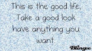 Hannah Montana 3 - The Good Life (Lyrics) (HQ)