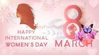 International women's day 2021 | 8 March | Happy Women's Day video | #womensdaywhatsappstatusvideo
