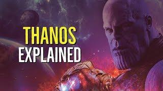 THANOS (The Mad Titan) EXPLAINED