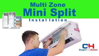 How to Install Multi Zone Mini Split System (Cooper&Hunter) 2020