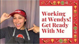Working At Wendys   GRWM
