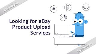 eBay Product Upload Services - Data Entry Adroits