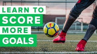 How to improve your finishing | Learn to score more goals