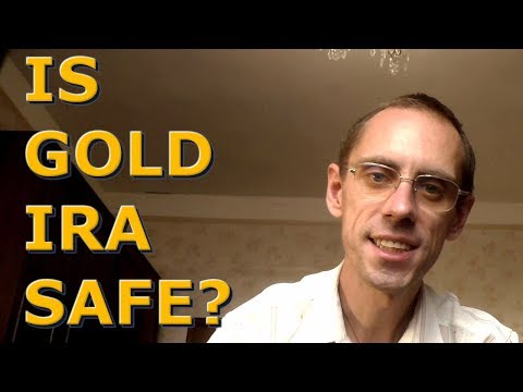 Is Gold IRA Safe? Should You Add Precious Metals To Your Retirement Account?