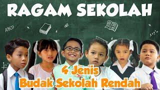 4 Jenis Budak Sekolah Rendah | Ragam Sekolah 2019