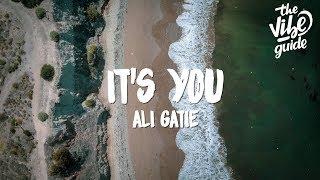 Ali Gatie   It's You (Lyrics)