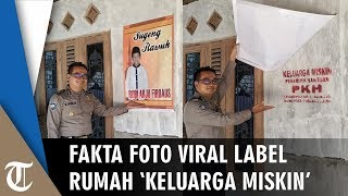 Viral Foto Warga Mampu Tutup Label 'Keluarga Miskin' di Rumahnya, Ini Penjelasan Dinsos PPKB Rembang