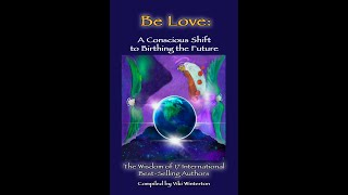 New Bestseller: Be Love compiled by Viki Winterton