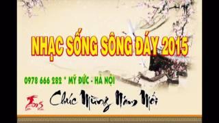 lien-khuc-nhac-song-song-day-cuc-hay-chao-xuan-dinh-dau-2017