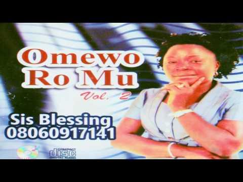 O MEWORO M YA.............SISTER BLESSING (ADA NKANU)