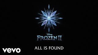 """Kacey Musgraves - All Is Found (From """"Frozen 2""""/Lyric Video)"""