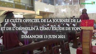 CULTE DE L'ESPÉRANCE DU DIMANCHE 20 JUIN 2021