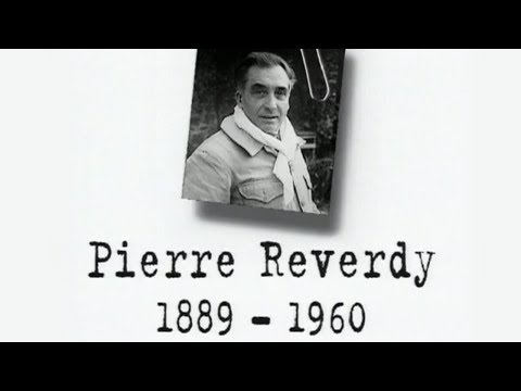 Vidéo de Pierre Reverdy