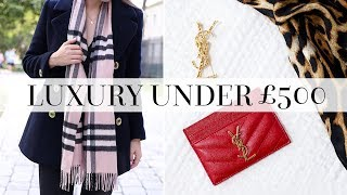 The BEST Luxury Accessories under £500! | AD