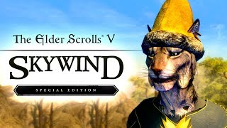 MORROWIND на движке SKYRIM SPECIAL EDITION ( SKYWIND )