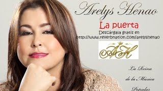 La Puerta (Audio) - Arelys Henao (Video)