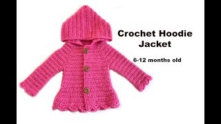 How To Crochet Hoodie Jacket  (6-12 Months)