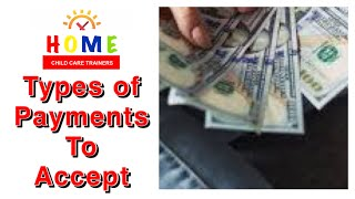 TYPES OF PAYMENTS TO ACCEPT || HOME CHILD CARE DAYCARE