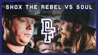 SHOX THE REBEL VS SOUL | Don