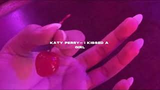 Katy Perry- I kissed a girl (s l o w e d + r e v e r b)