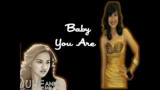 Julie Anne San Jose- Baby You Are Lyrics