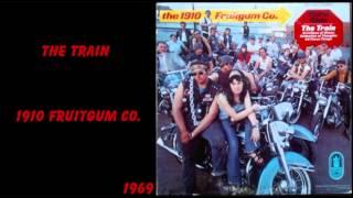 The Train - 1910 Fruitgum Company