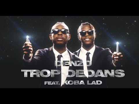 Denzo - Trop Dedans (Feat. Koba LaD)