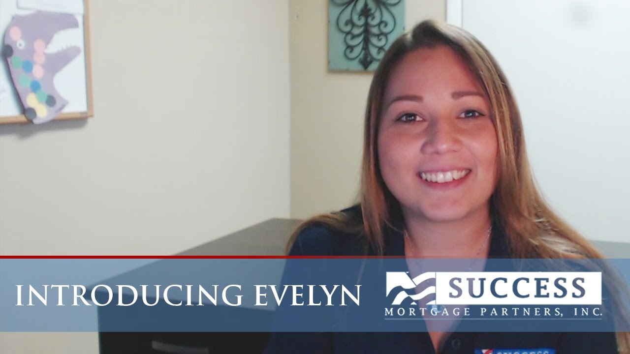 Meet the Success Mortgage Partners Team: Introducing Evelyn
