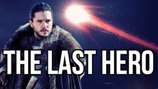 The Last Hero And Azor Ahai History Vs Legend - Game Of Thrones Theory