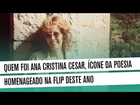 Quem foi Ana Cristina Cesar, ícone da poesia homenageado na Flip de 2016