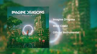 Imagine Dragons - West Coast (Official Instrumental)