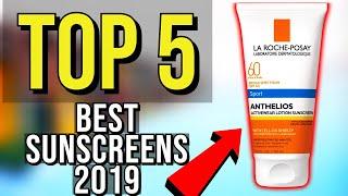 ✅ TOP 5: Best Sunscreen 2019