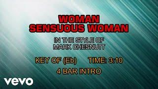 Mark Chesnutt - Woman, Sensuous Woman (Karaoke)
