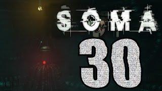 ► SOMA | #7 | 2/4 | Konec! | CZ Lets Play / Gameplay [1080p] [PC]