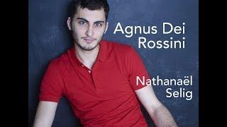 Agnus Dei - Petite Messe Solennelle de Rossini - Nathanael Selig