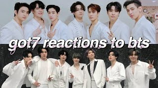 got7 reactions to bts