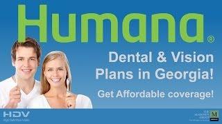 Georgia Dental Insurance Humana One Dental and Vision Plans
