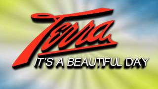 It's A Beautiful day - Terra