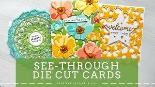 See Through Layered Die Cut Cards