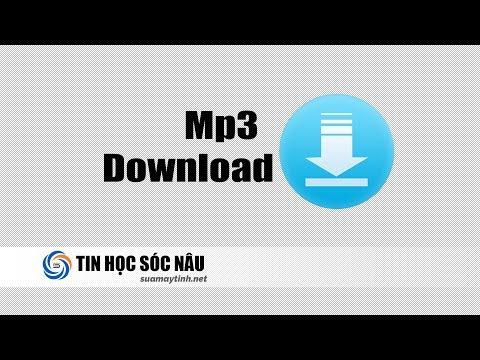 Cách tải nhạc mp3 về máy tính