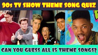 90s TV Show Theme Songs Quiz! Can You Guess The 90s TV Shows?