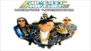 Far East Movement feat. Justin Bieber - Live My Life [NEW SONG] 2012