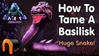 ARK - HOW TO TAME A BASILISK (Giant Snake) on Aberration
