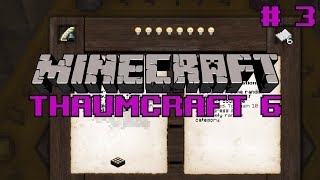 Lets Play Minecraft Thaumcraft 6 ep 5 - I Figured Out Theory