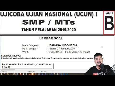 prediksi UNBK Bahasa Indonesia  SMP 2020 ,try out UCUN DKI tahap 1  Paket B