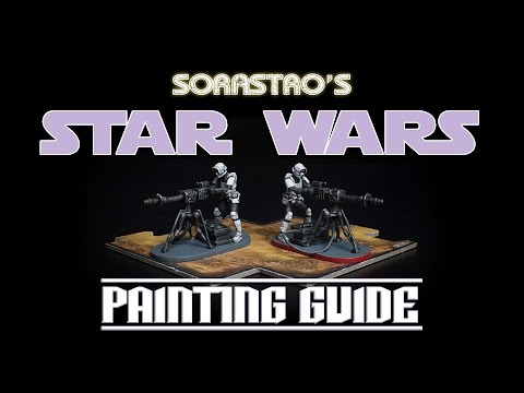 Sorastro's Star Wars Imperial Assault Painting Guide Ep.3: E-Web Engineer