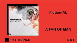 Fiction-AL - A Fan Of Man (Extended Mix) [Free Download]